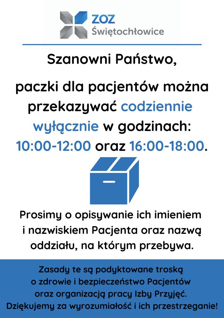 Szanowni Państwo, paczki dla pacjentów można przekazywać codziennie wyłącznie w godzinach_ 10_00-12_00 oraz 16_00-18_00